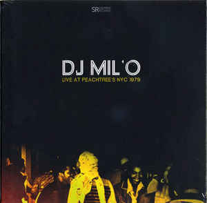 DJ MILO - LIVE AT PEACHTREE'S NYC 1979