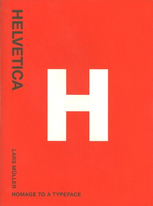 Helvetica Homage to a Typeface