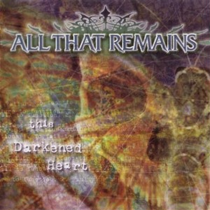 【USED】ALL THAT REMAINS / THIS DARKENED HEART