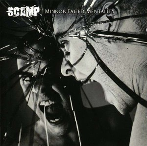 【USED】SCAMP / MIRROR FACED MENTALITY