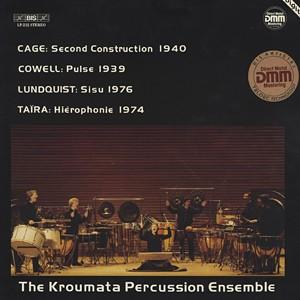 THE KROUMATA PERCUSSION ENSEMBLE  - Plays Cage, Cowell, Lundquist & Taïra