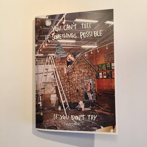 ZINE 'YOU CAN'T TELL IF SOMETHINGS POSSIBLE I F YOU DON'T TRY'