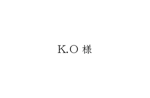 K.O様 ご注文