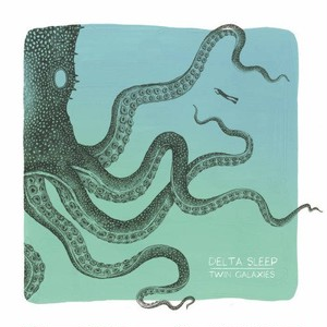 Delta Sleep「Twin Galaxies」
