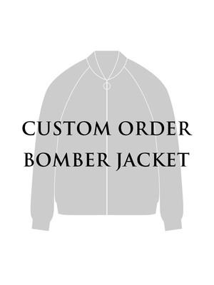CUSTOM ORDER BOMBER JACKET