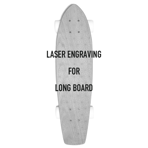 Laser Engraving for Long Board