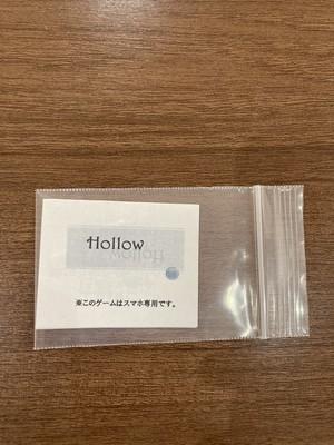 Hollow  制作:立川茜