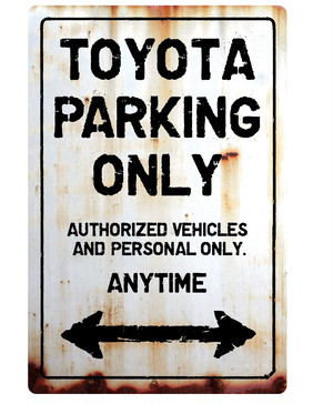 TOYOTA Parking Onlyサインボード