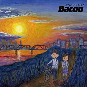 【特典あり】Bacon / ポラロイドカメラ(限定特製ポストカード&オマケ付)