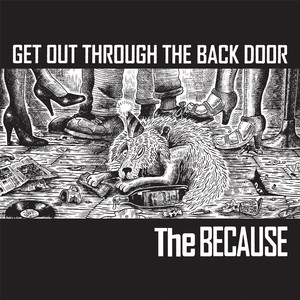 "THE BECAUSE ""Get Out Through The Back Door"" / LP+DL CODE"