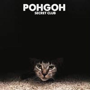 """POHGOH """"SECRET CLUB"""" / LP+mp3"""