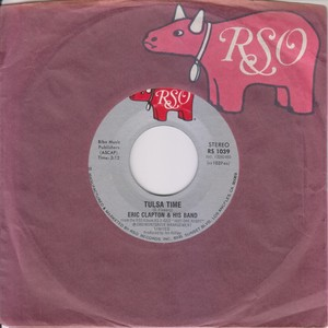 【7inch】Eric Clapton - Tulsa Time (1980) 45rpm
