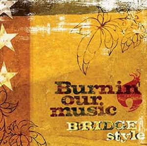 支援CD B:RIDGE style「Burnin' Our Music」