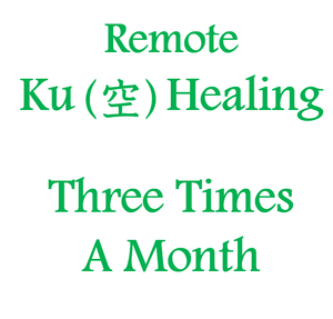 "October  3.13. 23 ""Remote Ku Healing Three Times A Month"""