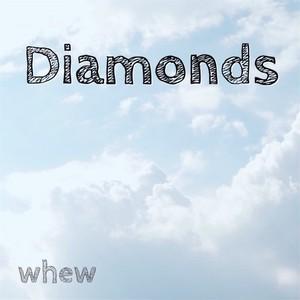 whew 7th 配信限定シングル Diamonds(MP3)
