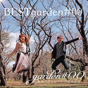 【BEST ALBUM】BESTgarden#00