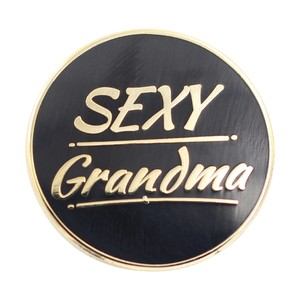 "Real Sic""Sexy Grandma Enamel Pin for your Life"""