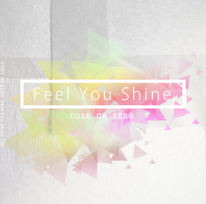 【CD】3rd Single「Feel You Shine」通常盤