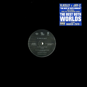 R.Kelly & Jay-Z - The Best Of Both Worlds (12inch) プロモ盤 [hiphop] 試聴 fps7906-3