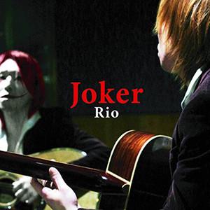 『Joker』/Rio