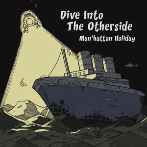 【特典】Man'hattan Holiday / Dive Into The Otherside