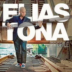 Elias Tona/エリアス・トーナ - 限定盤サイン入り『PROFILE』(CDアルバム)