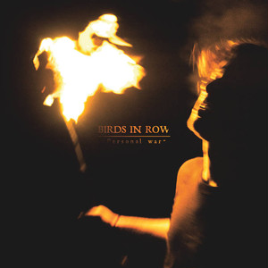 【USED】Birds In Row / Personal War