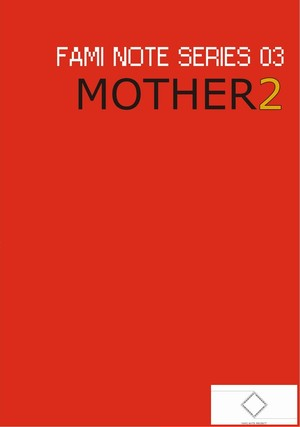 "FAMI NOTE SERIES 03 ""MOTHER2"""