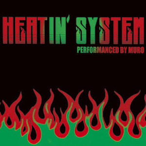 【予約/CD】Muro - Heatin'System 2012