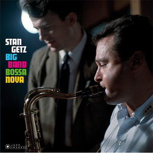 【新品LP】Stan Getz / Big Band Bossa Nova