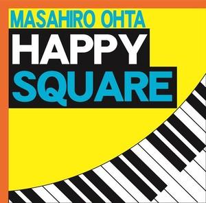 太田昌宏バンド【HAPPY SQUARE】