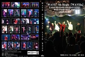 """WAVE"" 7th Single『WAVEla』X MAS RELEASE ONE-MAN LIVE!!!"