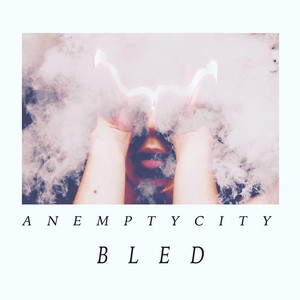 【Post-Hardcore】Bled/An Empty City