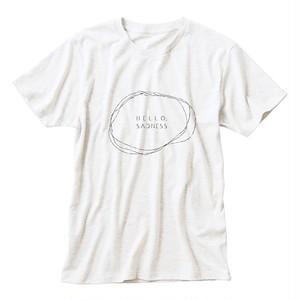 HELLO,SADNESS T-shirt