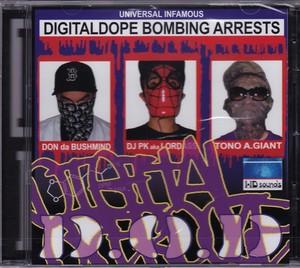 D.O.D. / DIGITAL DOPE BOMBING ARRESTS