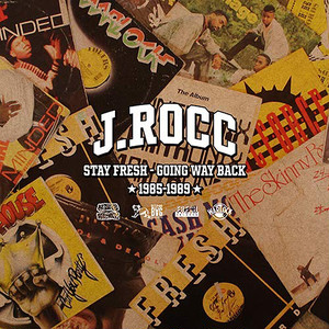 【CD】J Rocc - Stay Fresh (Going Way Back '85~'89)