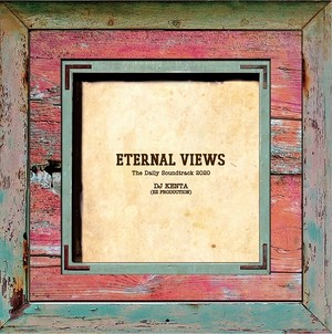 DJ KENTA(ZZPRO)/ETERNAL VIEWS