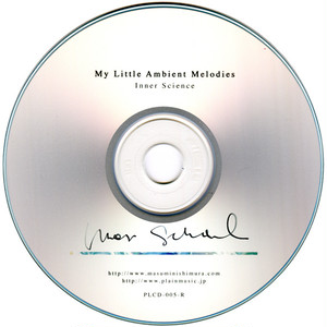 My Little Ambient Melodies / Inner Science (CD-R)