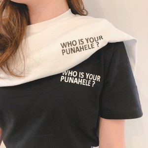 """WHO IS YOUR PUNAHELE?"" Tシャツ"