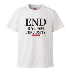 END RACISM THRU UNITY【T-SHIRT】