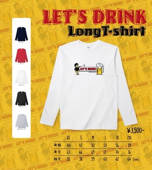 """LET'S DRINK!"" LongT-shirt"