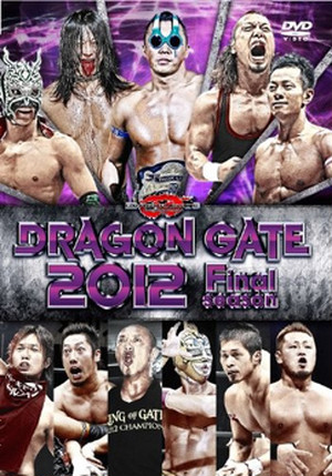 DRAGON GATE 2012 Final season