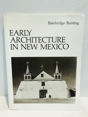 EARY ARCHITECTURE IN NEW MEXICO