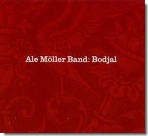 ボドジャル Bodjal / アレ・メッレル・バンド Ale Möller Band