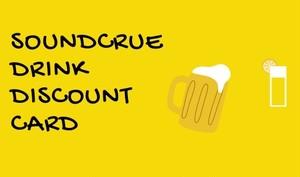 SOUND CRUEドリンクカード(ドリンク100円引き※購入日から半年間有効)