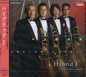 CD ハイブリッド Ⅰ <ハイブリッド・トロンボーン四重奏団>