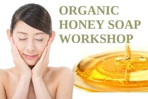 9/30(土)最高級蜂蜜を使った石鹸づくりワークショップ