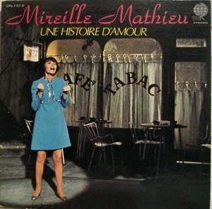 Mireille Mathieu / Une Histoire D'amour (ある愛の詩)(LP)