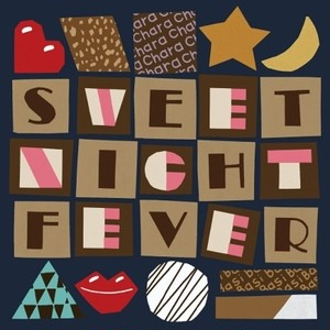 "【予約/7""】Chara × BASI - Sweet Night Fever"