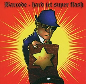 【USED】BARCODE / HARD JET SUPER FLASH